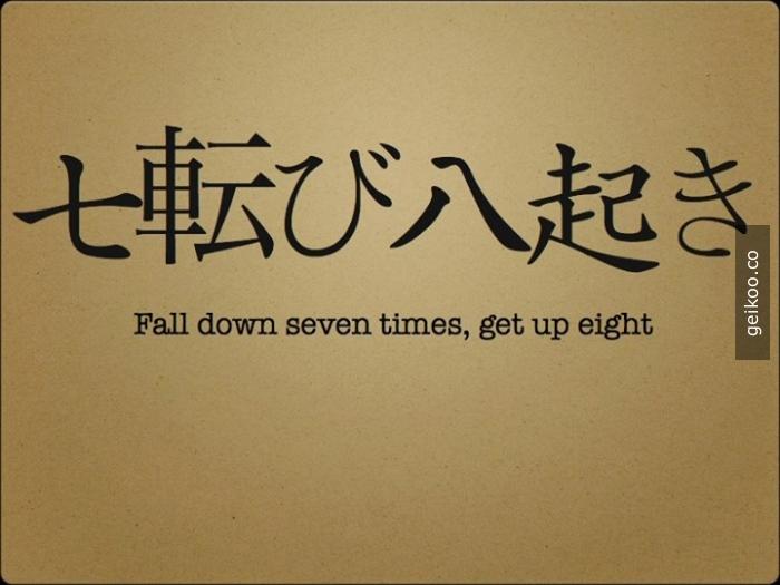 bilge sözler - yedi kere düş, sekiz kere ayağa kalk