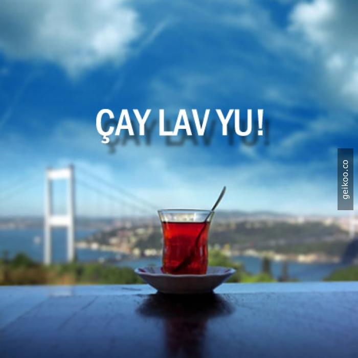 Çay aşkı
