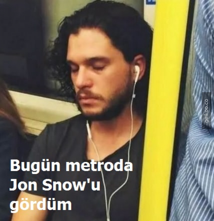 Bugün metroda Jon Snow'u gördüm