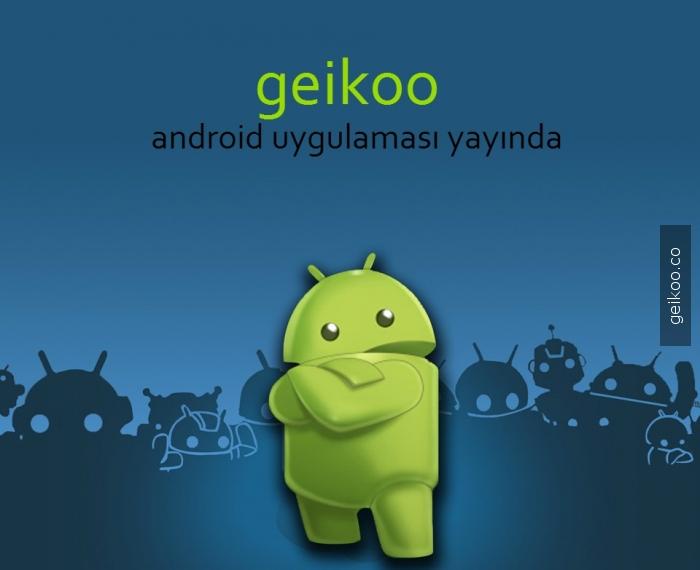 Android uygulaması yayında