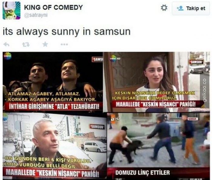 It's always sunny in samsun